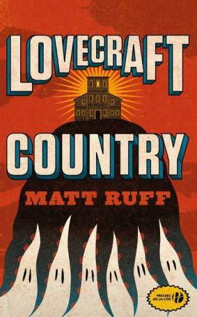 lovecraft-country-matt-ruff